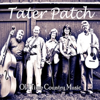 Tater Patch Old Time Country Music CD cover